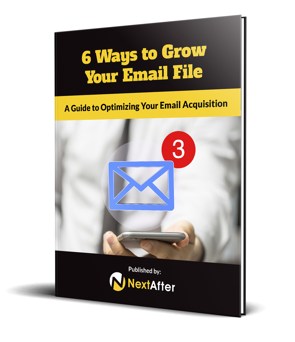6 Ways to Grow Your Email File